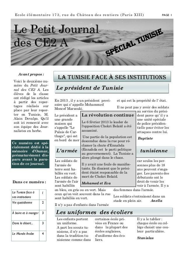 Année 1, n° 1 Ecole élémentaire 173, rue du Château des rentiers (Paris XIII) Avant propos : Voici le deuxième nu- méro du...