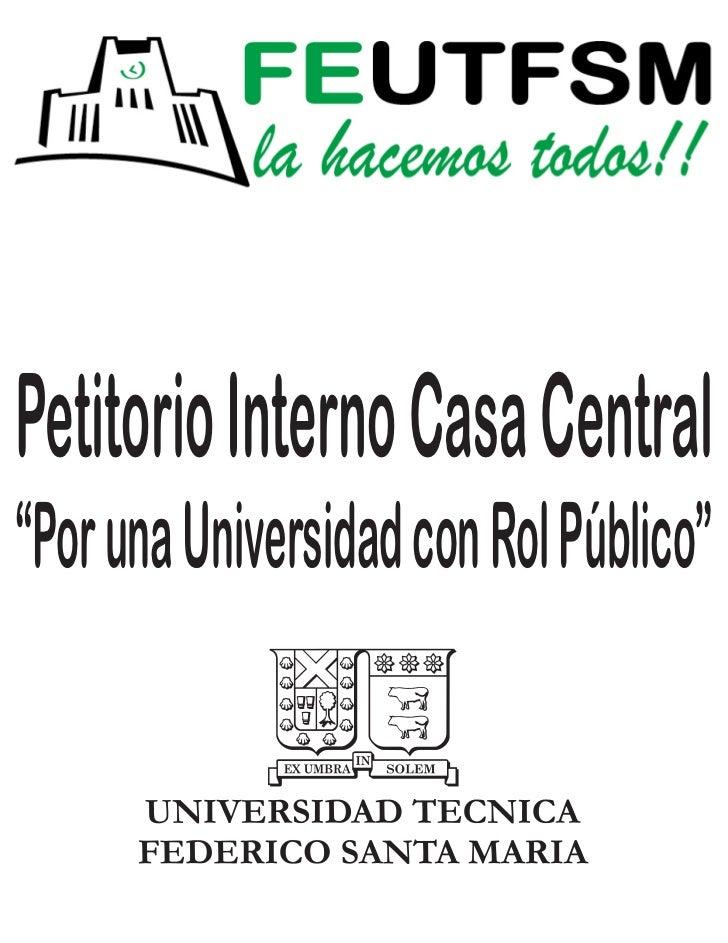 """Petitorio Interno Casa Central""""Por una Universidad con Rol Público"""""""