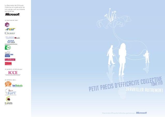 Petit prEcis d'EffIcacitE Collective TOME #01 travailler autrement Baromètre Efficacité Collective parrainé par Le Baromètr...