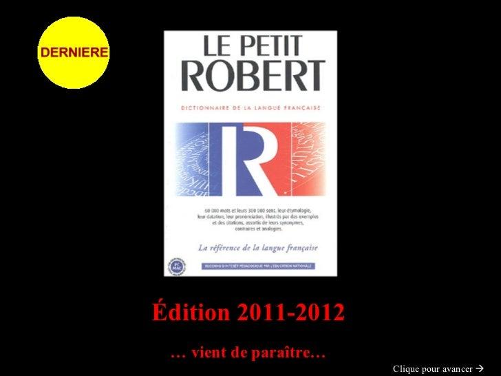 Édition 2011-2012 …  vient de paraître… Clique pour avancer  
