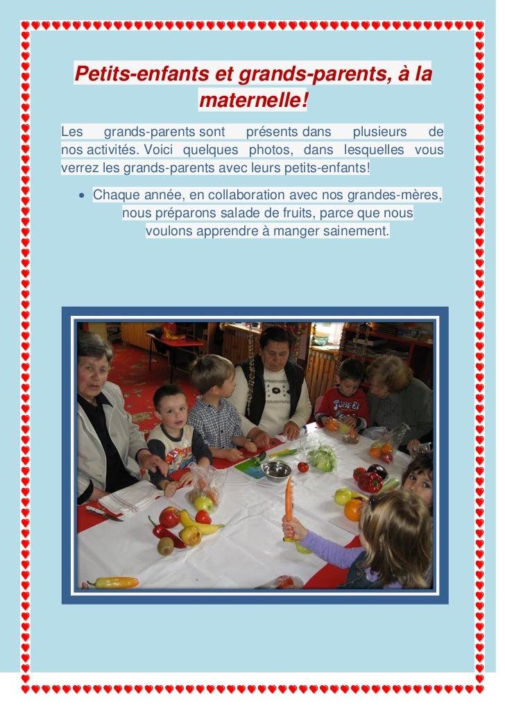 Petits-enfants et grands-parents, à la               maternelle!Les     grands-parents sont   présents dans      plusieurs...