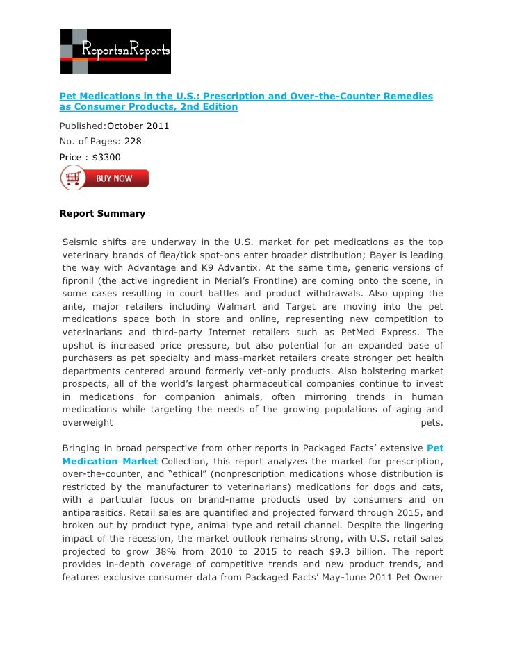 Pet Medications in the U.S.: Prescription and Over-the-Counter Remediesas Consumer Products, 2nd EditionPublished:October ...