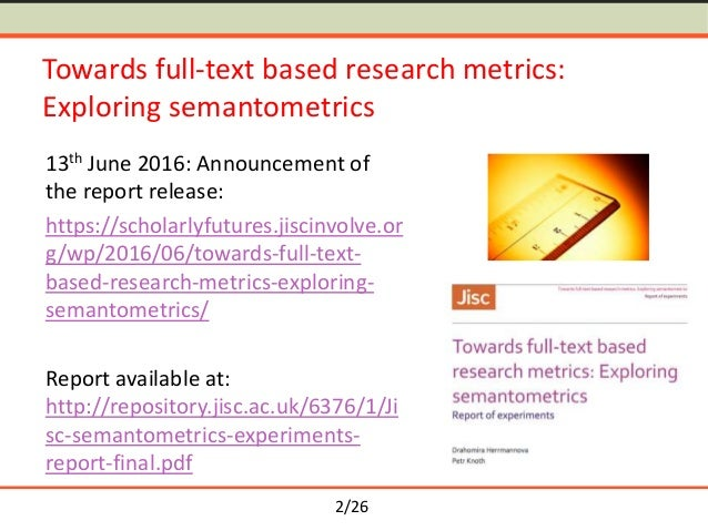 Semantometrics: Towards Fulltext-based Research Evaluation Slide 2