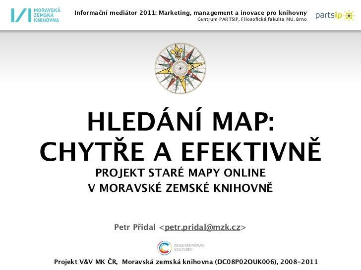 Informační mediátor 2011: Marketing, management a inovace pro knihovny                                         Centrum PAR...