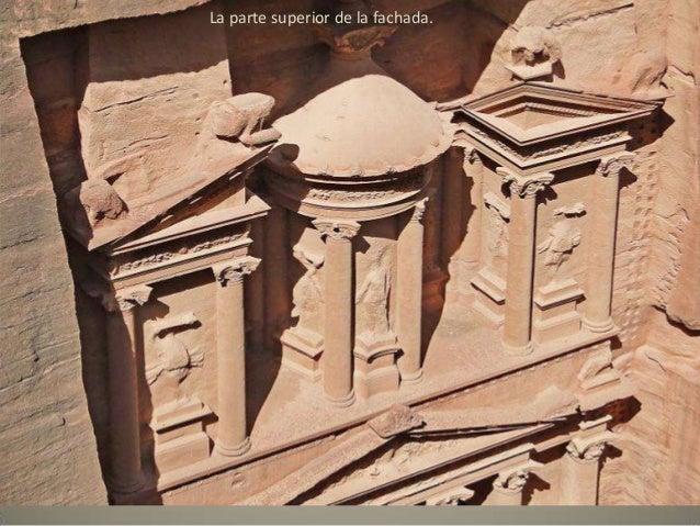 El Deir o «Monasterio», de 45 m de altura, en la zona más alta de Petrra.