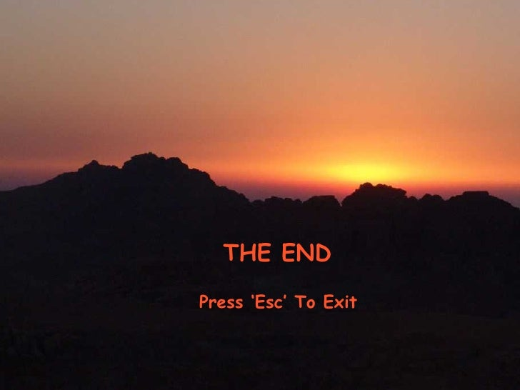 THE END Press 'Esc' To Exit