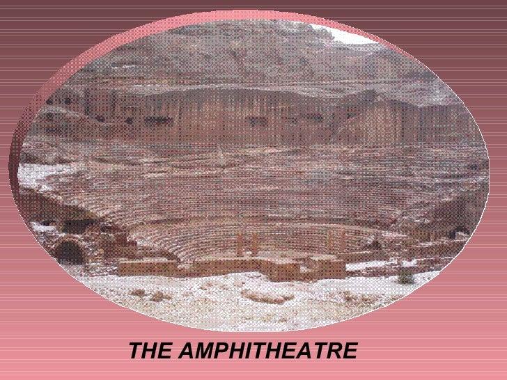 THE AMPHITHEATRE