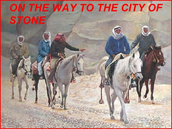 ON THE WAY TO THE CITY OF STONE