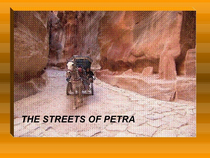 THE STREETS OF PETRA