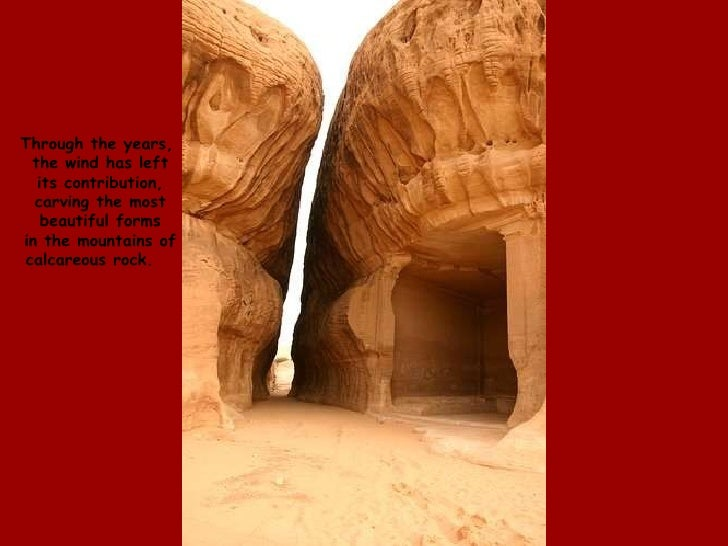 Through the years, the wind has left its contribution, carving the most beautiful forms in the mountains of calcareous roc...