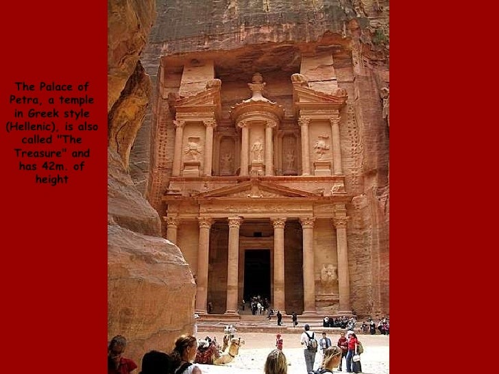 """The Palace of Petra, a temple in Greek style (Hellenic), is also called """"The Treasure"""" and has 42m. of height"""