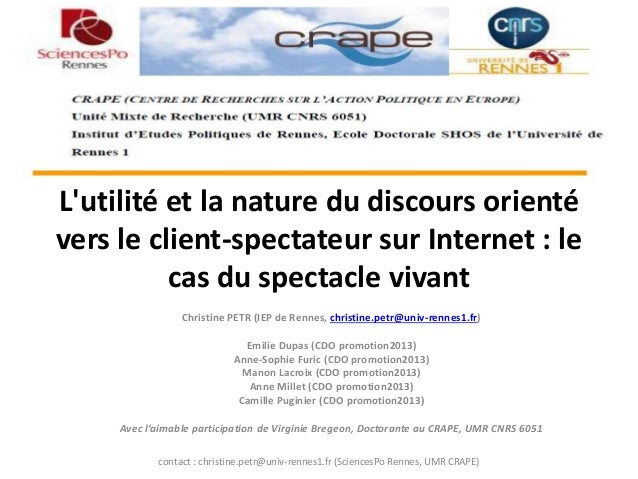 L'utilité et la nature du discours orienté vers le client-spectateur sur Internet : le cas du spectacle vivant  Christine ...