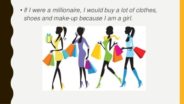 If I were a millionaire...