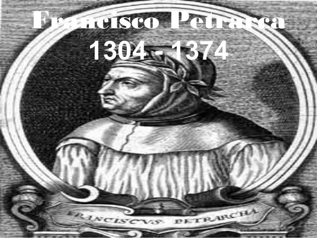 Francisco Petrarca 1304 - 1374