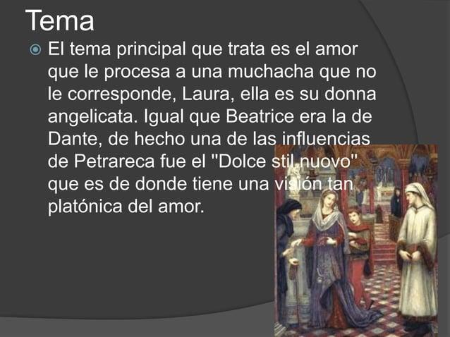 Análisis del soneto  Claramente esta hablando del amor hacia Laura, su Donna Angelicata, pero lo hace de una forma que da...