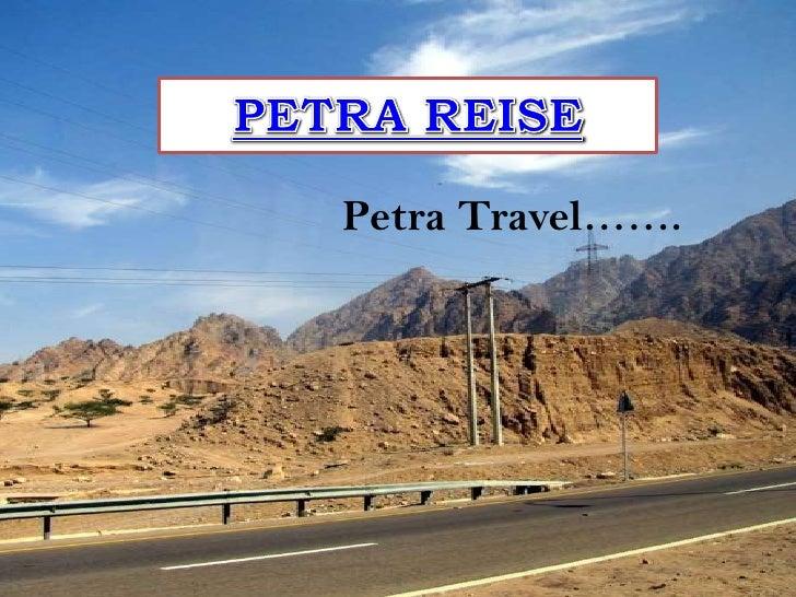 <li>PETRA REISE<br />Petra Travel……-><br /></li><li>…Burgen…<br /></li><li>…Reise Petra…<br /></li><li>…Touristen…<br /...
