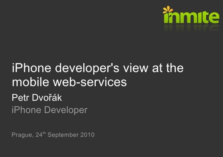 Petr Dvořák: Mobilní webové služby pohledem iPhone developera
