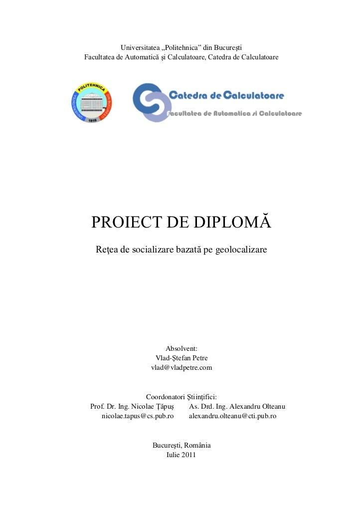 """Universitatea """"Politehnica"""" din BucureştiFacultatea de Automatică şi Calculatoare, Catedra de Calculatoare  PROIECT DE DIP..."""