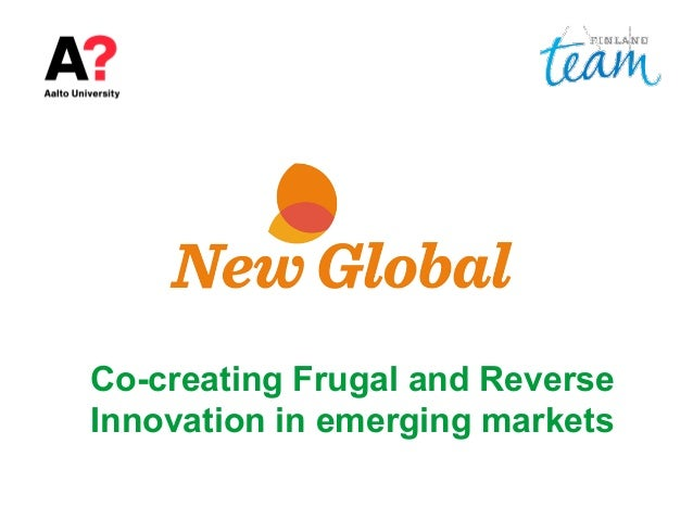 Co-creating Frugal and Reverse Innovation in emerging markets