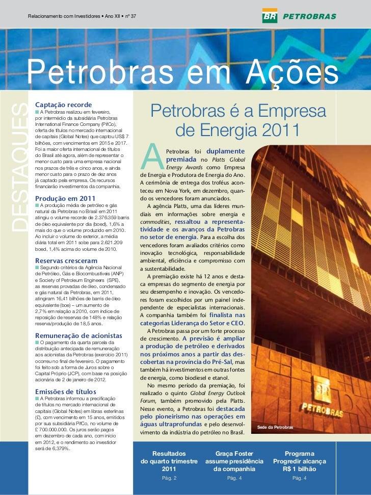 Relacionamento com Investidores • Ano XII • nº 37                                                        Petrobras é a Emp...