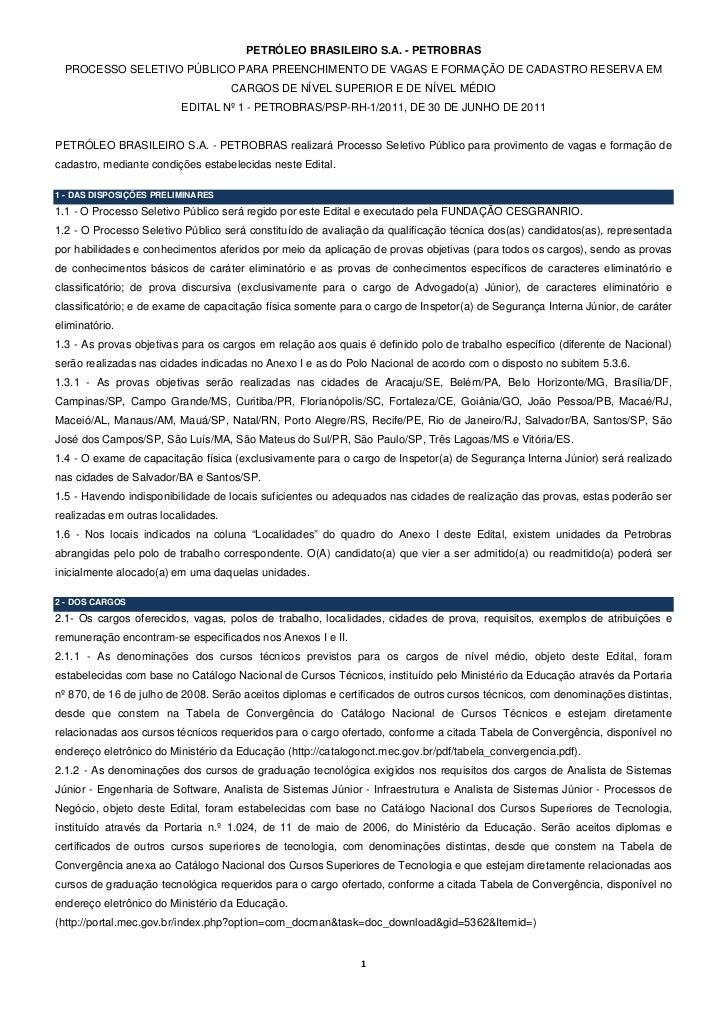 PETRÓLEO BRASILEIRO S.A. - PETROBRAS  PROCESSO SELETIVO PÚBLICO PARA PREENCHIMENTO DE VAGAS E FORMAÇÃO DE CADASTRO RESERVA...