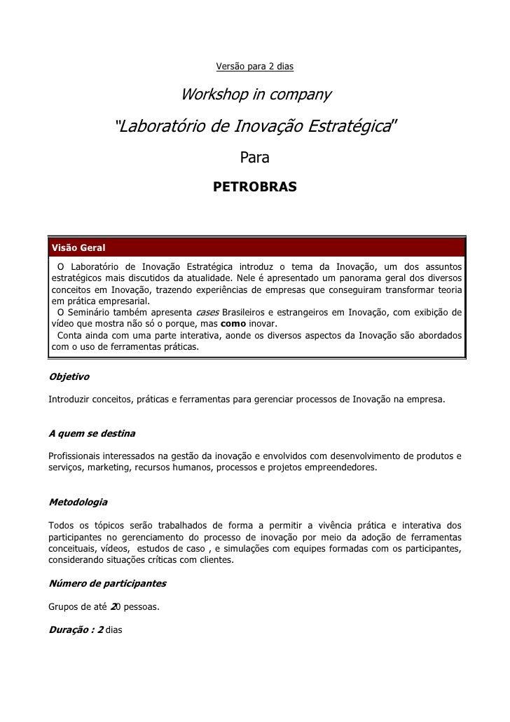 """Versão para 2 dias                                 Workshop in company                """"Laboratório de Inovação Estratégica..."""