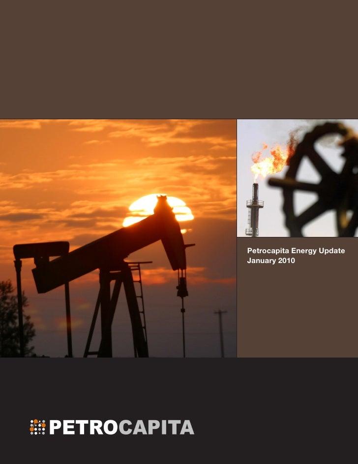 Petrocapita Energy Update January 2010                         1