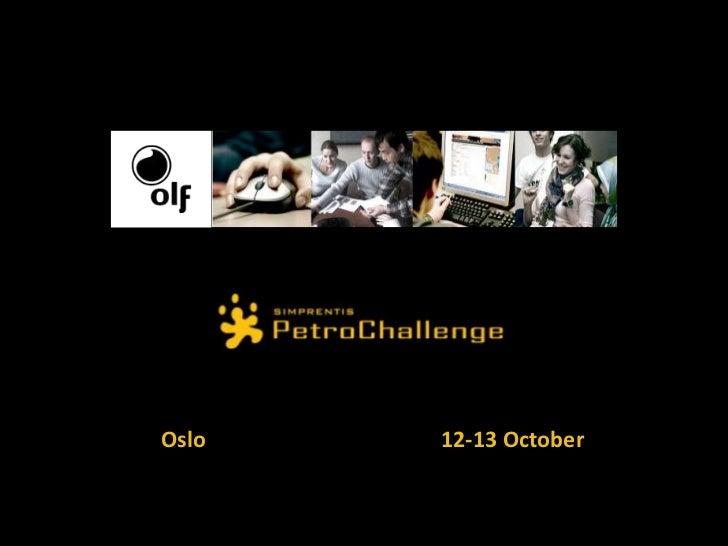 Oslo<br />12-13 October<br />