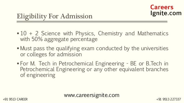 Petrochemical Engineering Courses, Colleges, Eligibility Slide 3