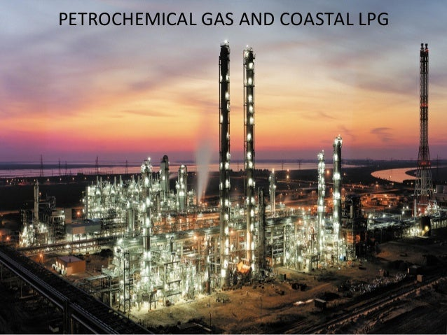 PETROCHEMICAL	   GAS	   AND	   COASTAL	   LPG