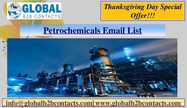 Petrochemicals Email List info@globalb2bcontacts.com  www.globalb2bcontacts.com Thanksgiving Day Special Offer!!!