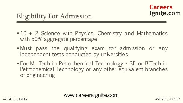 Petrochemical Technology Courses, Colleges, Eligibility Slide 3