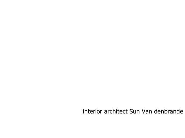 interior architect Sun Van denbrande