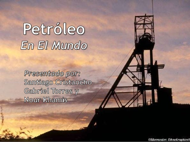Es la fuente de energía más importante del  planeta. También es la materia prima de   muchos productos que usamos todos lo...