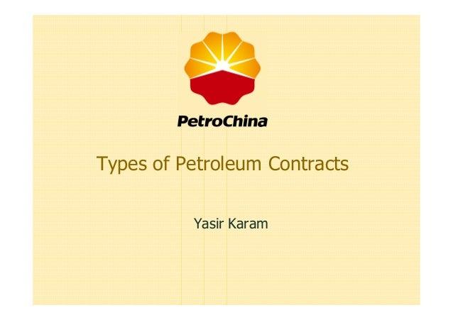 Types of Petroleum Contracts Yasir Karam