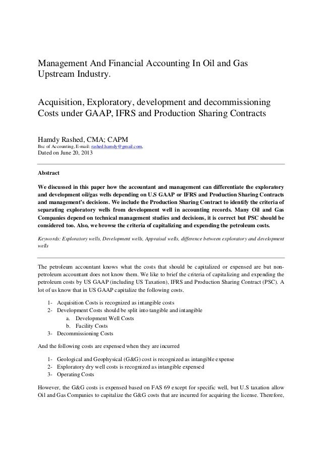 Management And Financial Accounting In Oil and Gas Upstream Industry. Acquisition, Exploratory, development and decommissi...