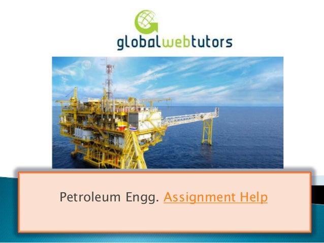 Petroleum Engg. Assignment Help