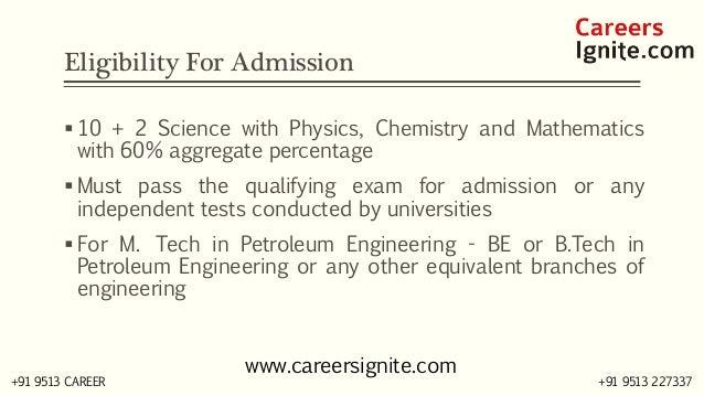 Petroleum Engineering Courses, Colleges, Eligibility Slide 3