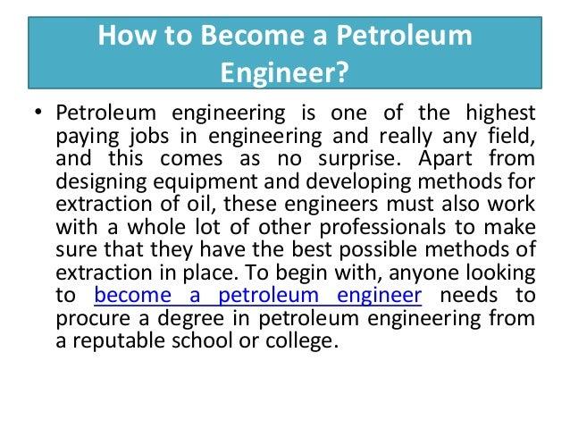4. Hоw Tо Bесоmе A Petroleum Engineer?