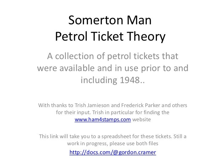Somerton Man       Petrol Ticket Theory  A collection of petrol tickets thatwere available and in use prior to and        ...