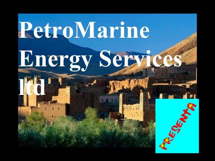 PetroMarine Energy Services ltd