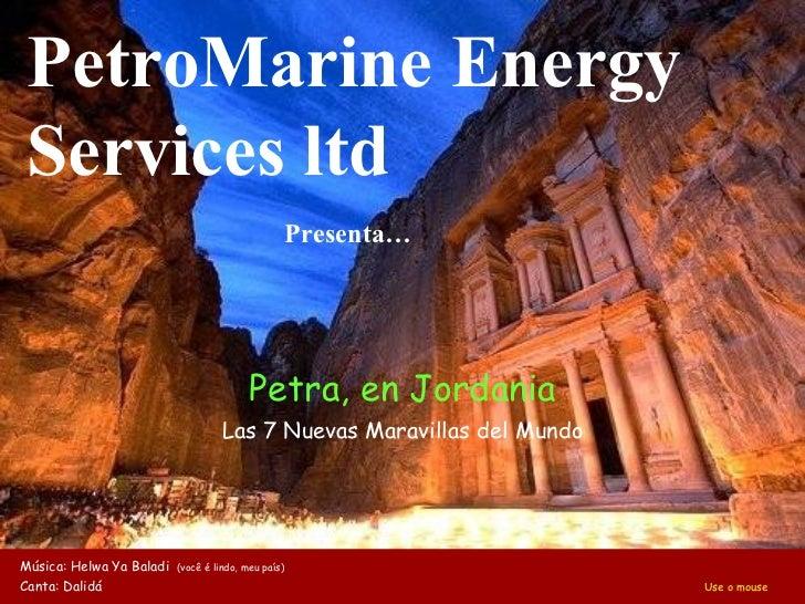 Petra, en Jordania Las 7 Nuevas Maravillas del Mundo Música: Helwa Ya Baladi  (você é lindo, meu país) Canta: Dalidá     U...