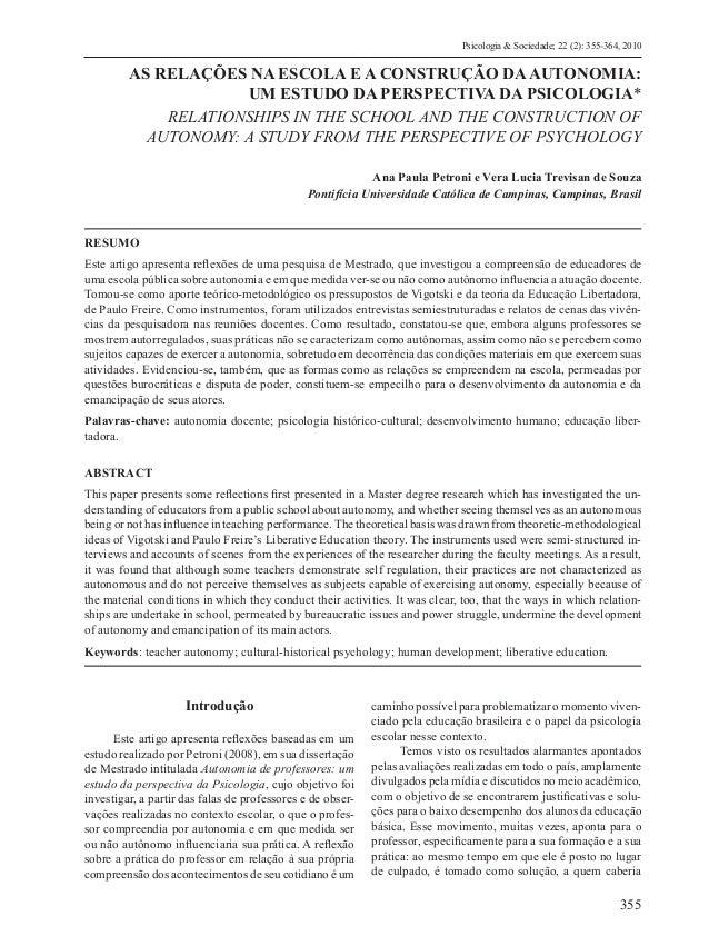 355 Psicologia & Sociedade; 22 (2): 355-364, 2010 AS RELAÇÕES NA ESCOLA E A CONSTRUÇÃO DAAUTONOMIA: UM ESTUDO DA PERSPECTI...
