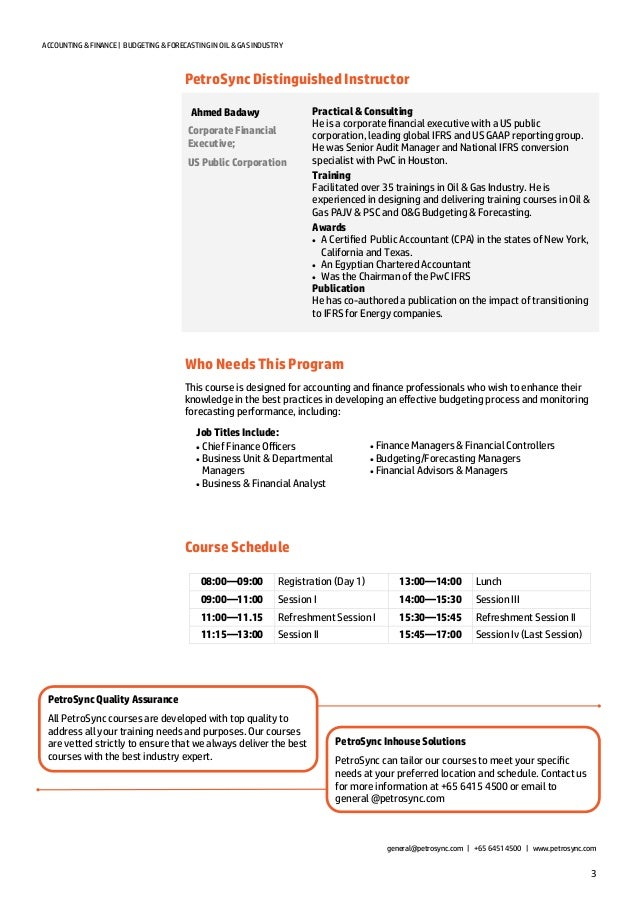 3 ACCOUNTING & FINANCE   BUDGETING & FORECASTING IN OIL & GAS INDUSTRY PetroSync Distinguished Instructor Who Needs This P...