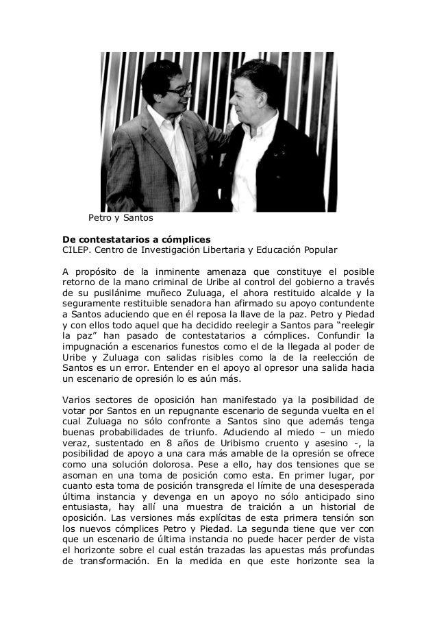 Petro y Santos De contestatarios a cómplices CILEP. Centro de Investigación Libertaria y Educación Popular A propósito de ...