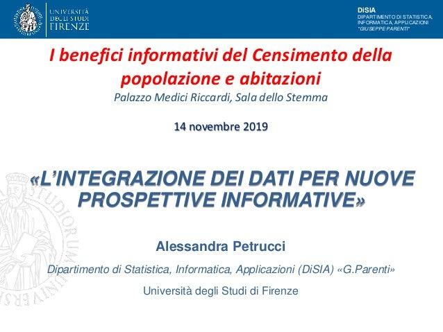 """DiSIA DIPARTIMENTO DI STATISTICA, INFORMATICA, APPLICAZIONI """"GIUSEPPE PARENTI"""" Alessandra Petrucci Dipartimento di Statist..."""