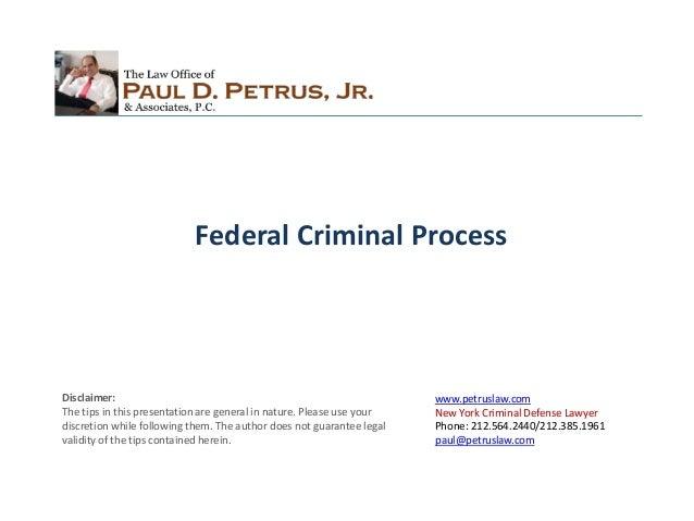 www.petruslaw.com New York Criminal Defense Lawyer Phone: 212.564.2440/212.385.1961 paul@petruslaw.com Disclaimer: The tip...