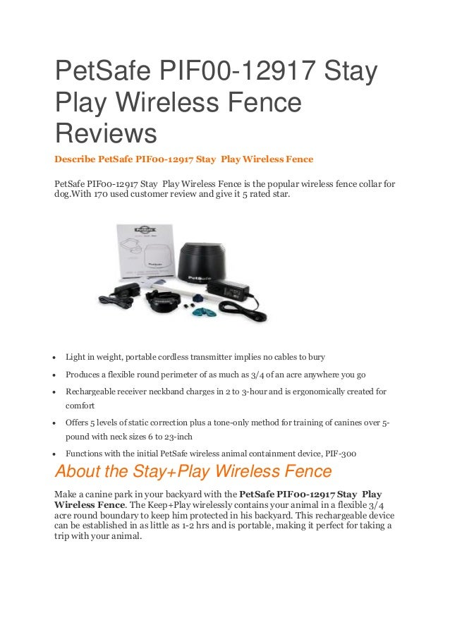 PetSafe PIF00-12917 Stay Play Wireless Fence Reviews Describe PetSafe PIF00-12917 Stay Play Wireless Fence PetSafe PIF00-1...
