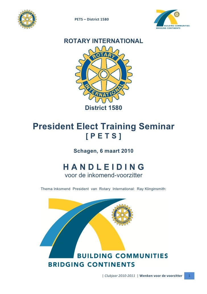 PETS – District 1580                  ROTARY INTERNATIONAL                              District 1580   President Elect Tr...