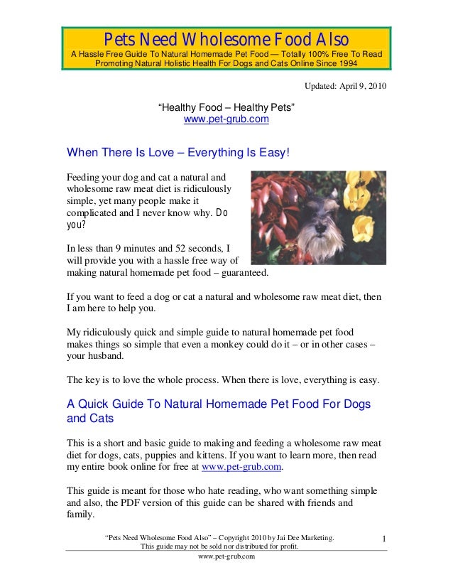 Pets Need Wholesome Food Also A Hassle Free Guide To Natural Homemade Pet Food — Totally 100% Free To Read       Promoting...